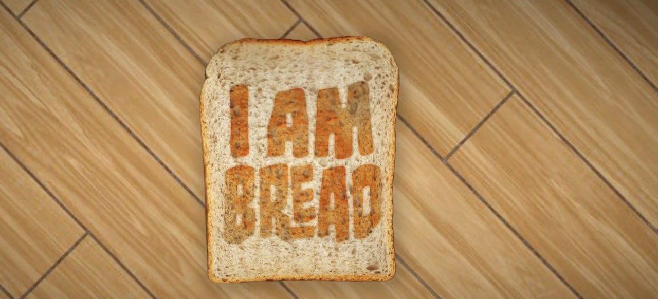 I am Bread (Simulation) von Ravenscourt