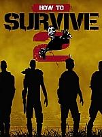 Alle Infos zu How to Survive 2 (PC)