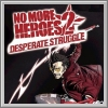 Komplettlösungen zu No More Heroes 2: Desperate Struggle