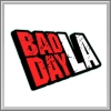 Komplettl�sungen zu Bad Day L.A.