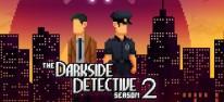 The Darkside Detective: Season 2: Zweite Staffel des 2D-Adventures für PC und Switch angekündigt