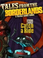 Alle Infos zu Tales from the Borderlands - Episode 3: Catch a Ride (PlayStation4)