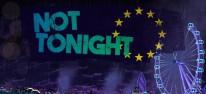 Not Tonight: Düsteres Management-Rollenspiel nach gescheitertem Brexit für PC veröffentlicht