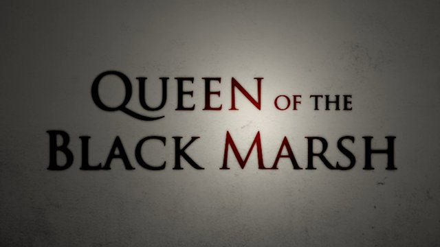 Queen of the Black Marsh